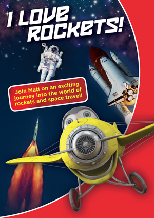 I Love Rockets! Children's DVD about rockets and space travel - DVD cover front
