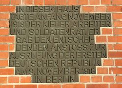 World War 1 Picture - Plaque at the union house in Kiel saying that the workers' and soldiers' council gathered here during the sailors' mutiny and gave the decisive impulse for the proclamation of the first German republic